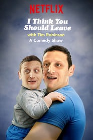 I Think You Should Leave with Tim Robinson izle