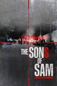 The Sons of Sam: A Descent Into Darkness izle